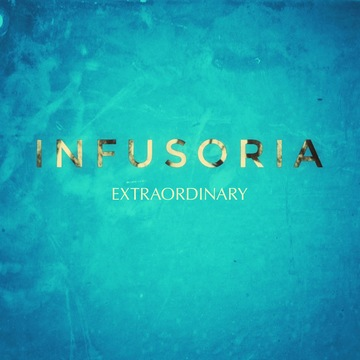 Extraordinary, by Infusoria on OurStage