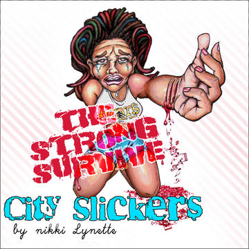 City Slickers, by Nikki Lynette on OurStage