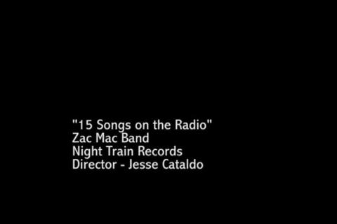 15 Songs on the Radio, by Zac Mac Band on OurStage