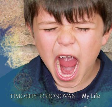 My Life, by Timothy O'Donovan on OurStage