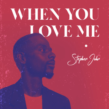 When You Love Me, by Stephen John feat Elan Trotman and Llettesha Sylvester on OurStage