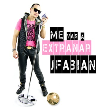 Me vas a extrañar, by J.Fabian on OurStage
