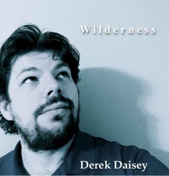 Wilderness, by Derek Daisey on OurStage
