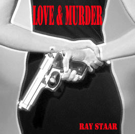 Love & Murder, by Ray Staar on OurStage