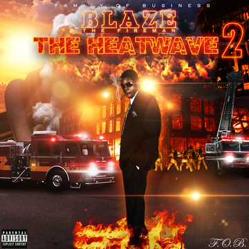 How You Doing, by Blaze The Fireman on OurStage