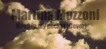 Hand in my pocket COVER, by Martina Mozzoni on OurStage