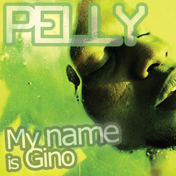 My name is Gino, by Pelly on OurStage
