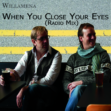 When You Close Your Eyes (Radio Mix), by Willamena on OurStage