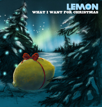 What I Want for Christmas, by LEMON on OurStage