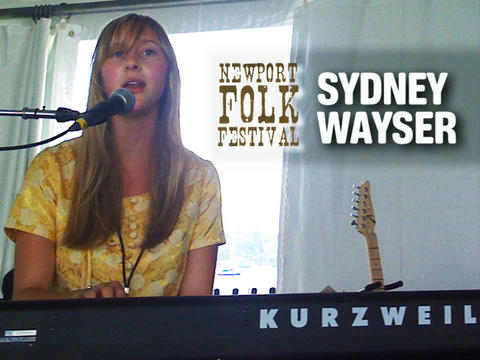 Sydney Wayser at Newport Folk, by OurStage Productions on OurStage