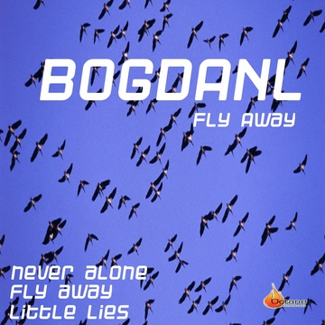 Fly Away, by Bogdanl on OurStage