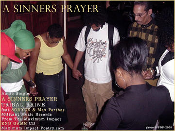 A Sinners Prayer, by Tribal Raine on OurStage