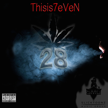 28 (Explicit), by Thisis7eVeN on OurStage