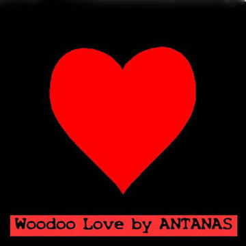 Voodoo Love, by ANTANAS on OurStage