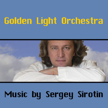 Magic, by Sergey Sirotin & Golden Light Orchestra on OurStage