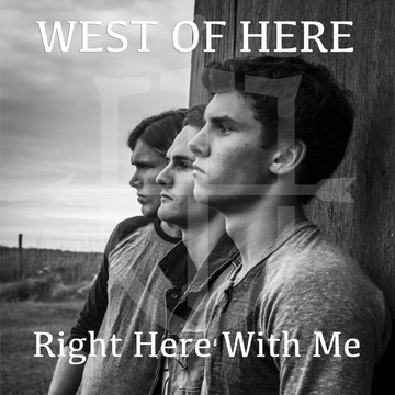 Right Here With Me, by West of Here on OurStage