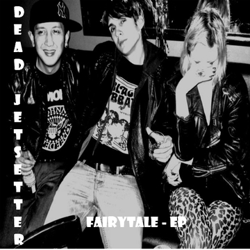 Dead Jetsetter - Fairytale, by Dead Jetsetter on OurStage