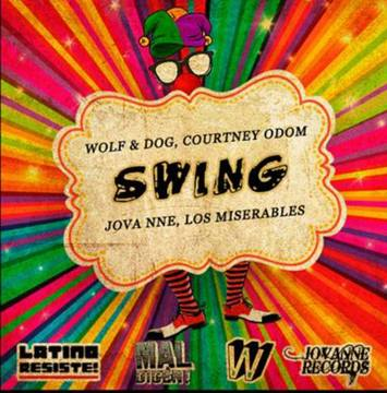 """SWING (Wolf & Dog, Jova Nne Ft. Courtney Odom, Los Miserables)"", by JOVANNE on OurStage"