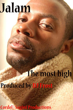 MOST HIGH, by Jalam on OurStage