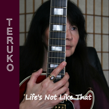 Life's Not Like That, by TERUKO on OurStage