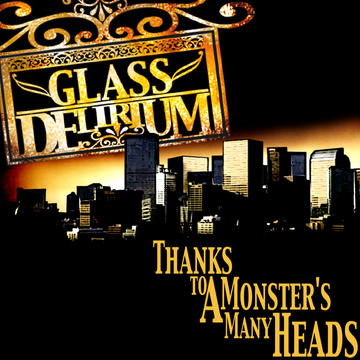 Glass Delirium, by Glass Delirium on OurStage