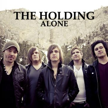 Alone, by The Holding on OurStage