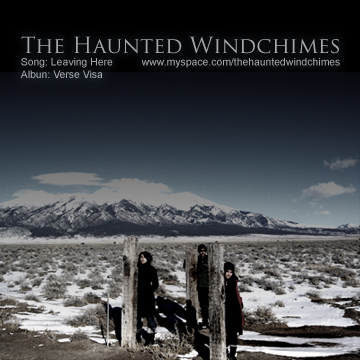 Leaving Here, by The Haunted Windchimes on OurStage