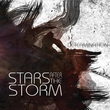 Determination, by Stars After The Storm on OurStage