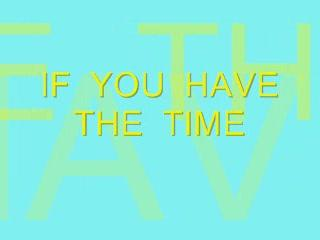 If You Have The Time, by Steve Dafoe-SongWriter on OurStage