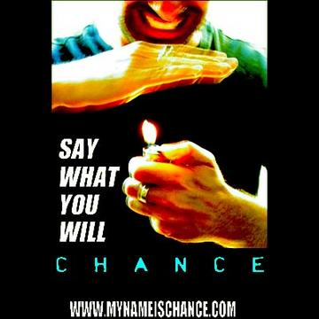 Say What You Will, by Chance on OurStage