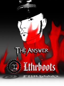 The Answer, by Lthrboots on OurStage