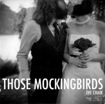 The Chain, by Those Mockingbirds on OurStage