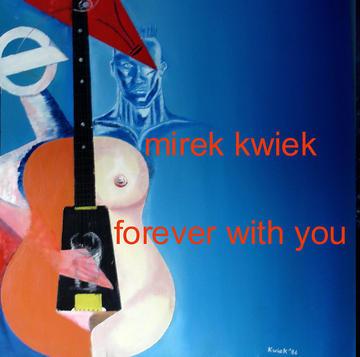 missing you, by mirek kwiek on OurStage