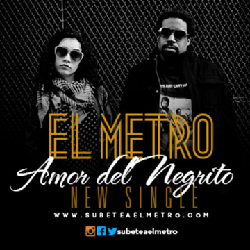 Amor del Negrito, by EL METRO on OurStage