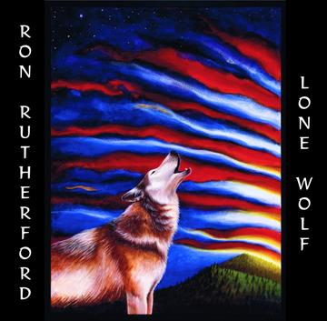 Lone Wolf, by Ron Rutherford on OurStage