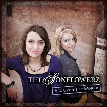 All Over The World, by The Sonflowerz on OurStage