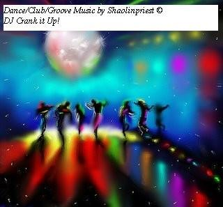 DJ Crank it up!, by shaolinpriest on OurStage