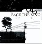 The Burning & The Falling Down, by Face The King on OurStage