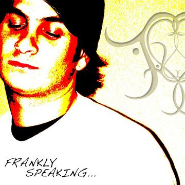If U WANT mE, by Frankly Speaking on OurStage