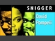 SNIGGER, by David Pompeii on OurStage