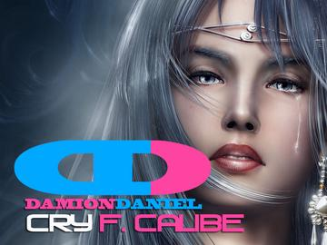 Cry, by Damion Daniel feat Calibe on OurStage