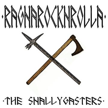 Ragnarocknrolla, by The Snallygasters on OurStage