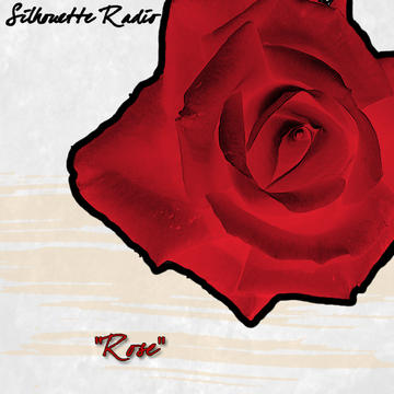Rose, by Silhouette Radio on OurStage