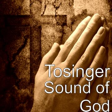 Sound of God, by Tosinger on OurStage