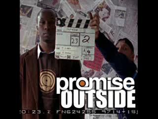 Outside -trailer-, by Promise on OurStage