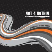 Untitled upload for Not 4 Nothin, by Not 4 Nothin on OurStage