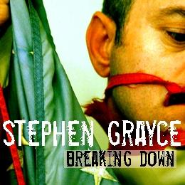 Breaking Down (Outside Influence Mix), by Stephen Grayce on OurStage