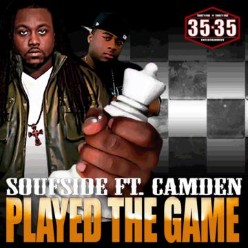 PLAYED THE GAME ft. CAMDEN, by SOUFSIDE on OurStage