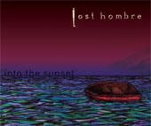Refrain, by Lost Hombre on OurStage