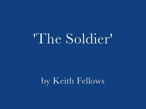 The Soldier, by keith fellows on OurStage